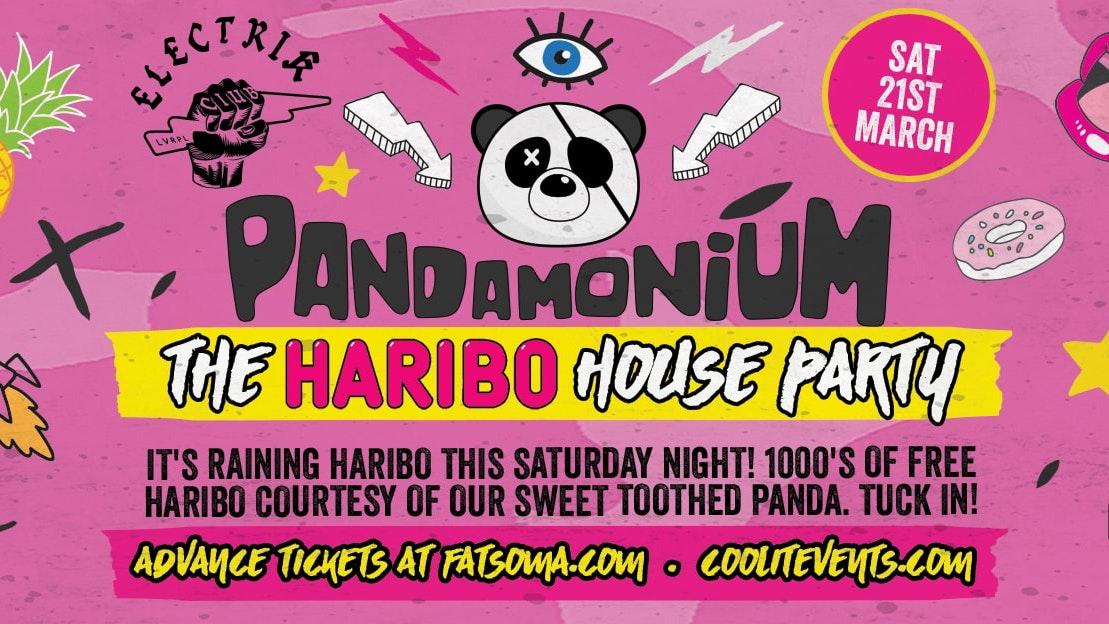 Pandamonium Saturdays – Haribo House Party