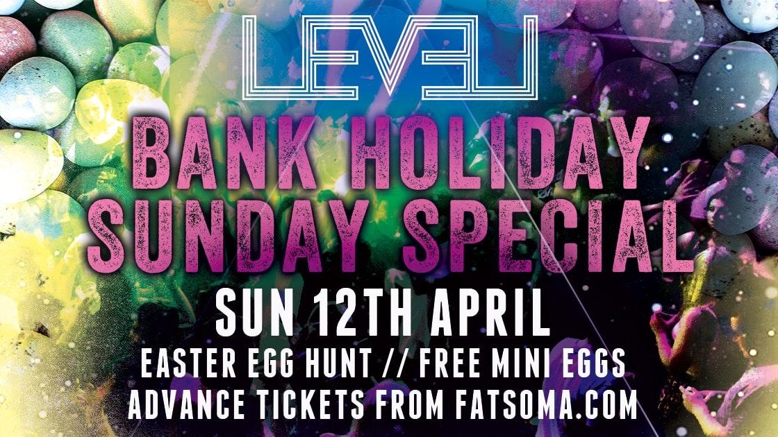 Easter Bank Holiday Sunday