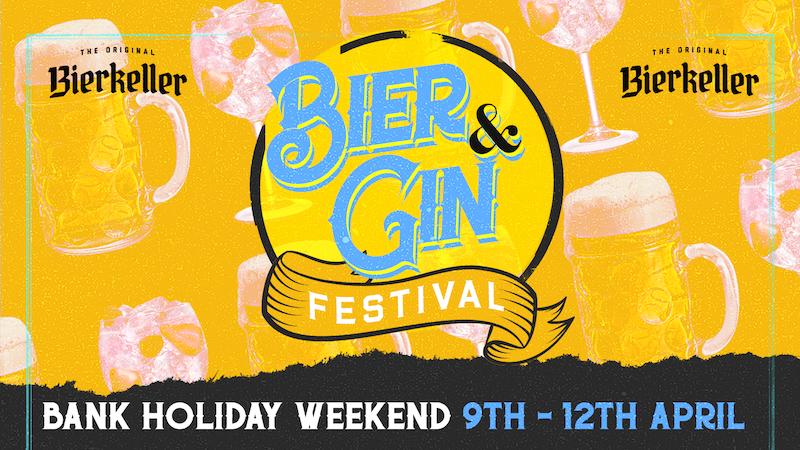 Friday – Bier & Gin Festival (Bank Holiday)