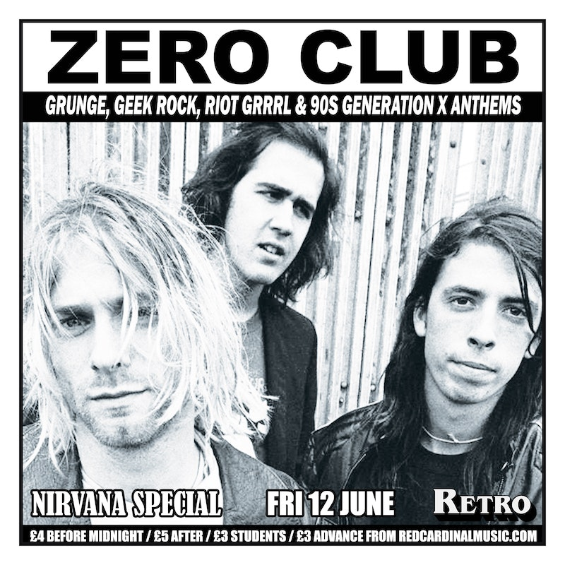 Zero Club / Nirvana Special – Manchester