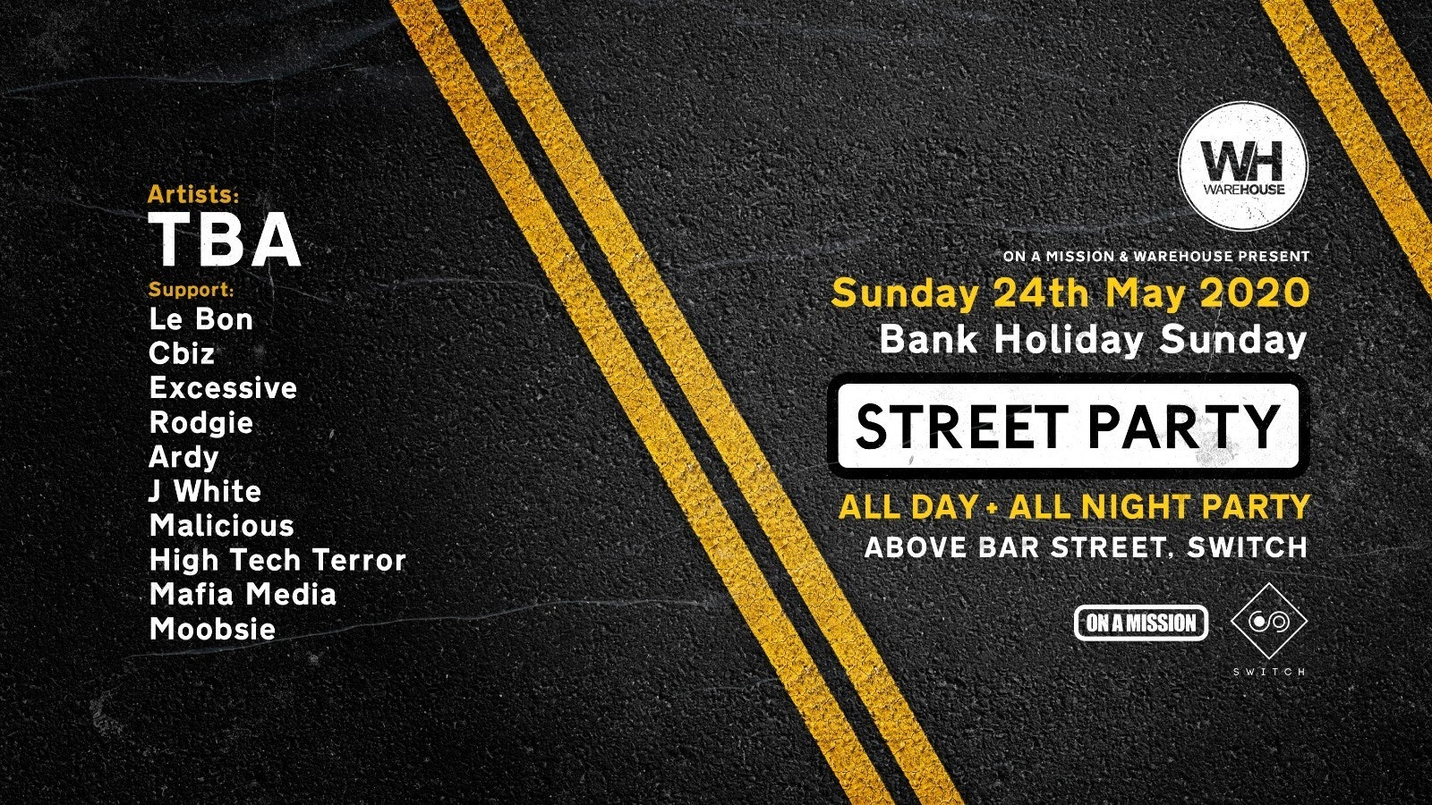 Warehouse & On A Mission Present: Street Party