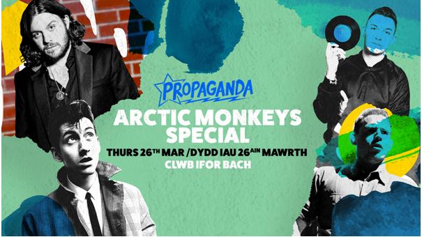 Propaganda Cardiff – Arctic Monkeys Special
