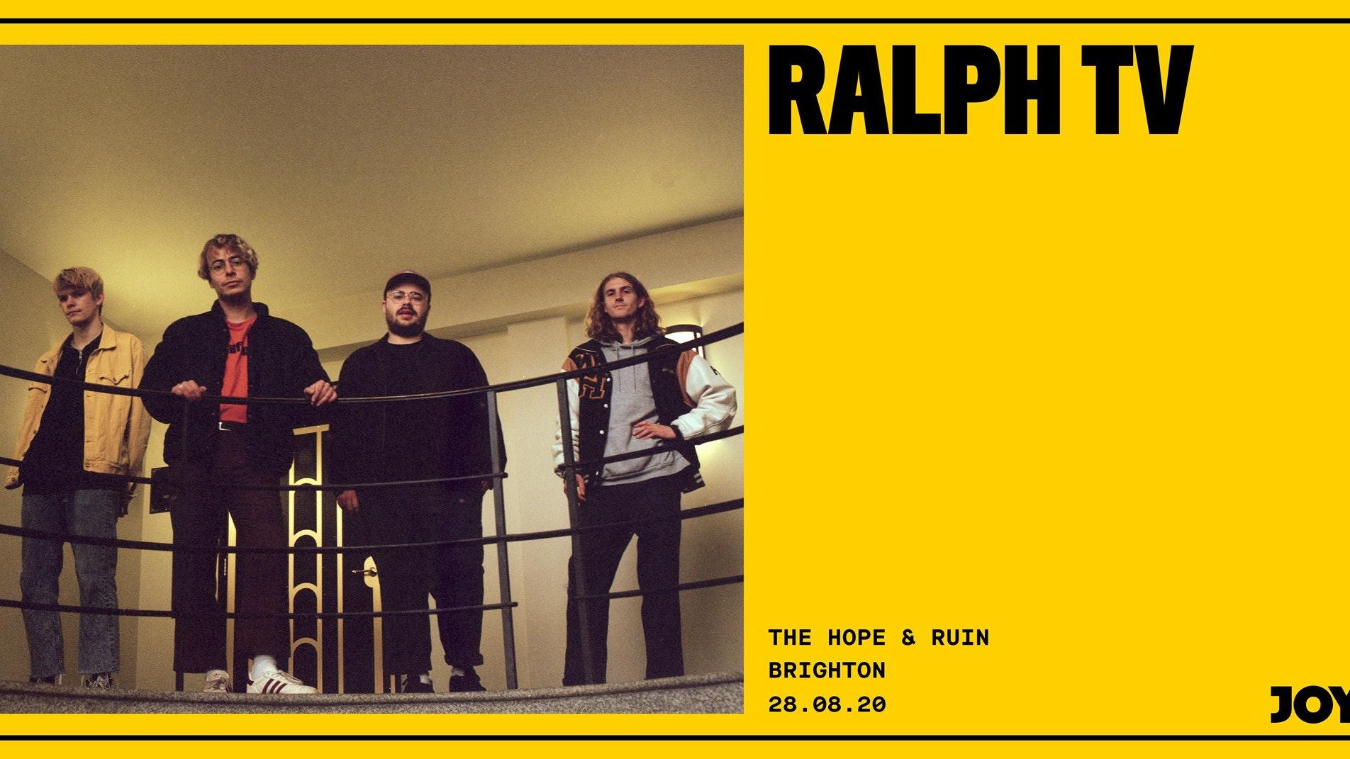 Ralph TV + Guests (rescheduled)