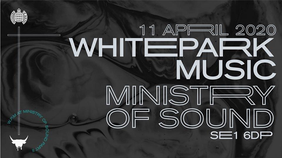 Whitepark Music at Ministry of Sound (Round 2)