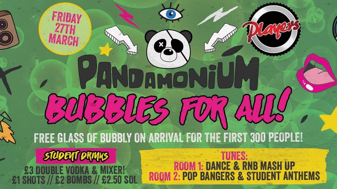 Pandamonium Fridays – Bubbles For All!