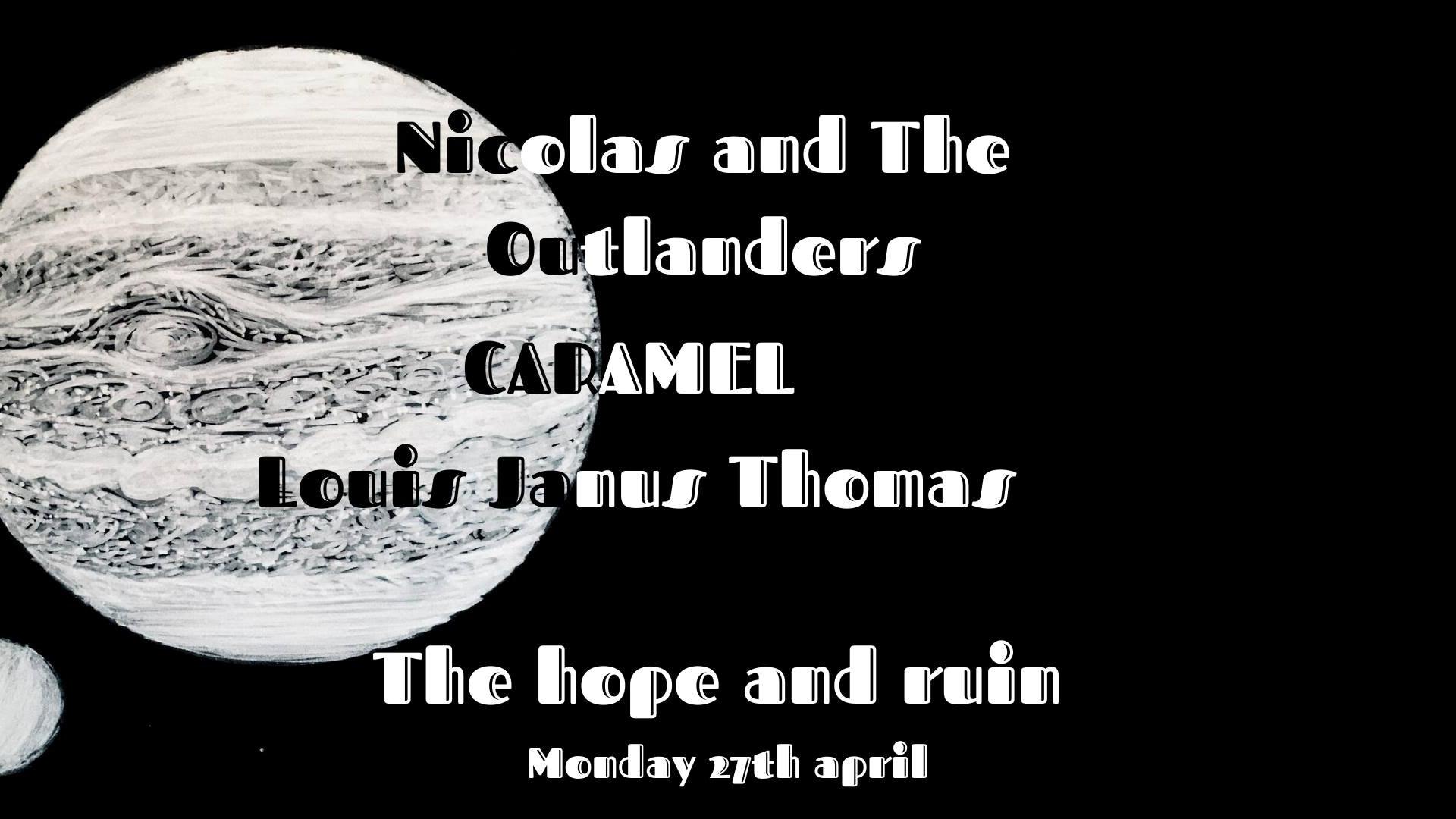 *CANCELLED* Nicolas & The Outlanders + Caramel + Louis Janus Thomas