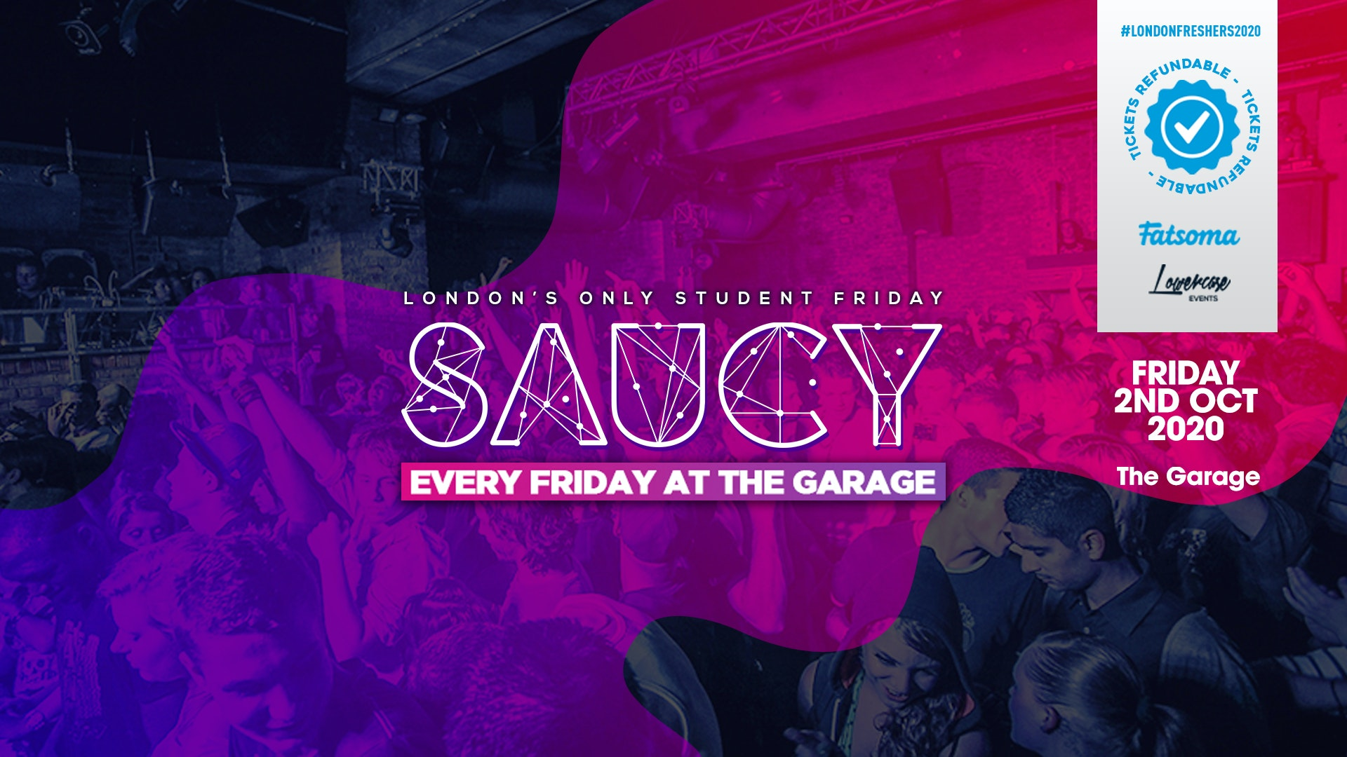 SAUCY LONDON // LONDON'S BIGGEST WEEKLY STUDENT FRIDAY!