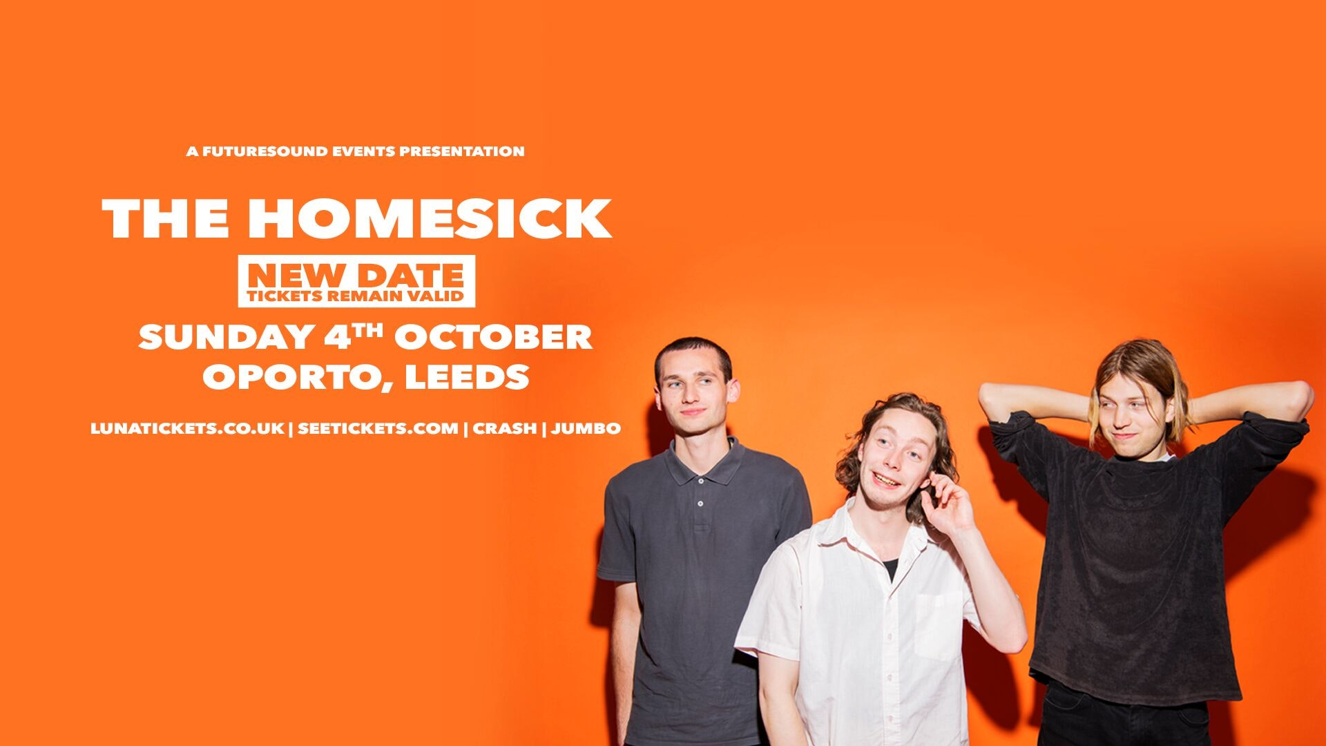 The Homesick – new date