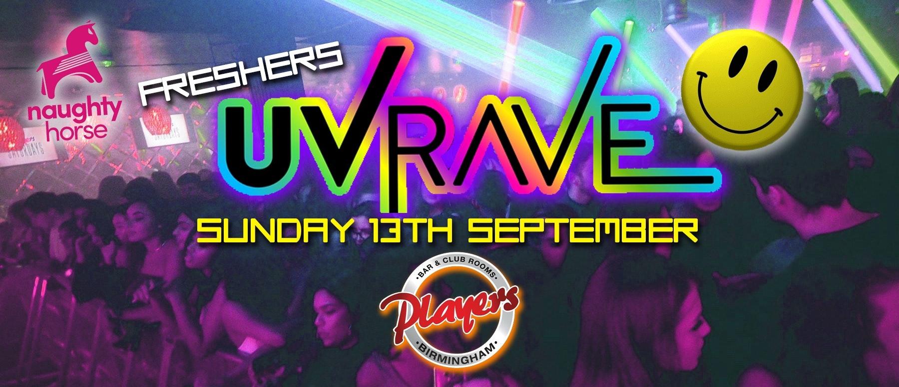 Birmingham Freshers Move in Sunday (BCU/UCB) – UV NEON RAVE at Players!