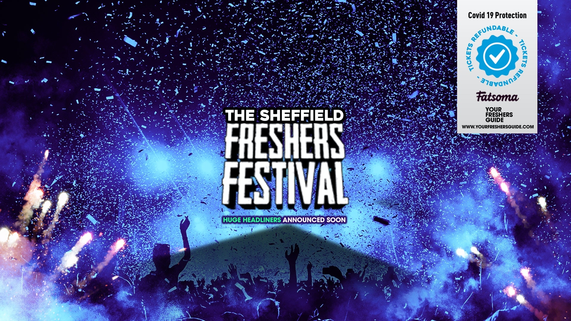 The 2020 Sheffield Freshers Festival // Sheffield Freshers 2020