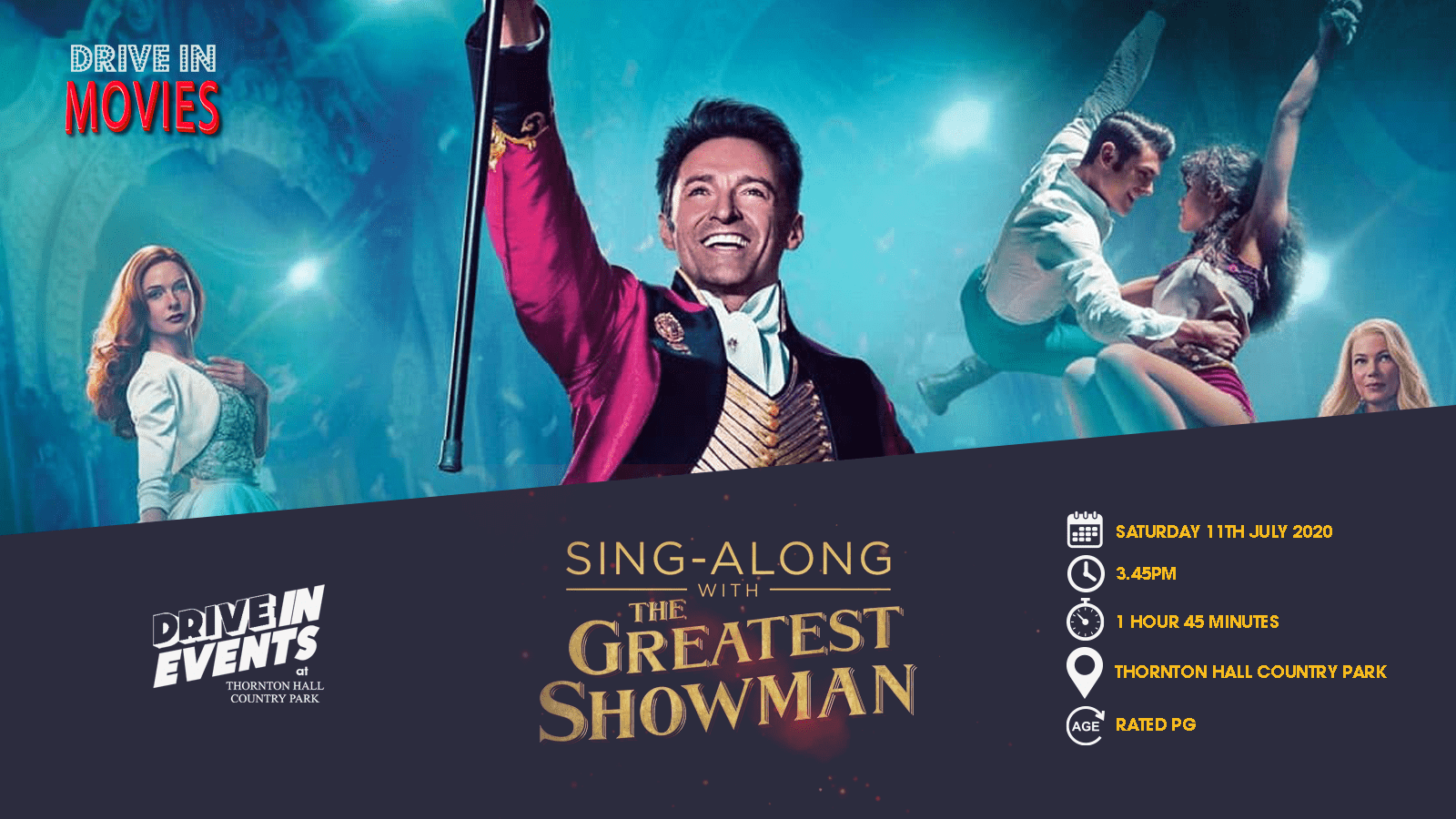 The Greatest Showman Sing-A-Long (Drive In Movie)