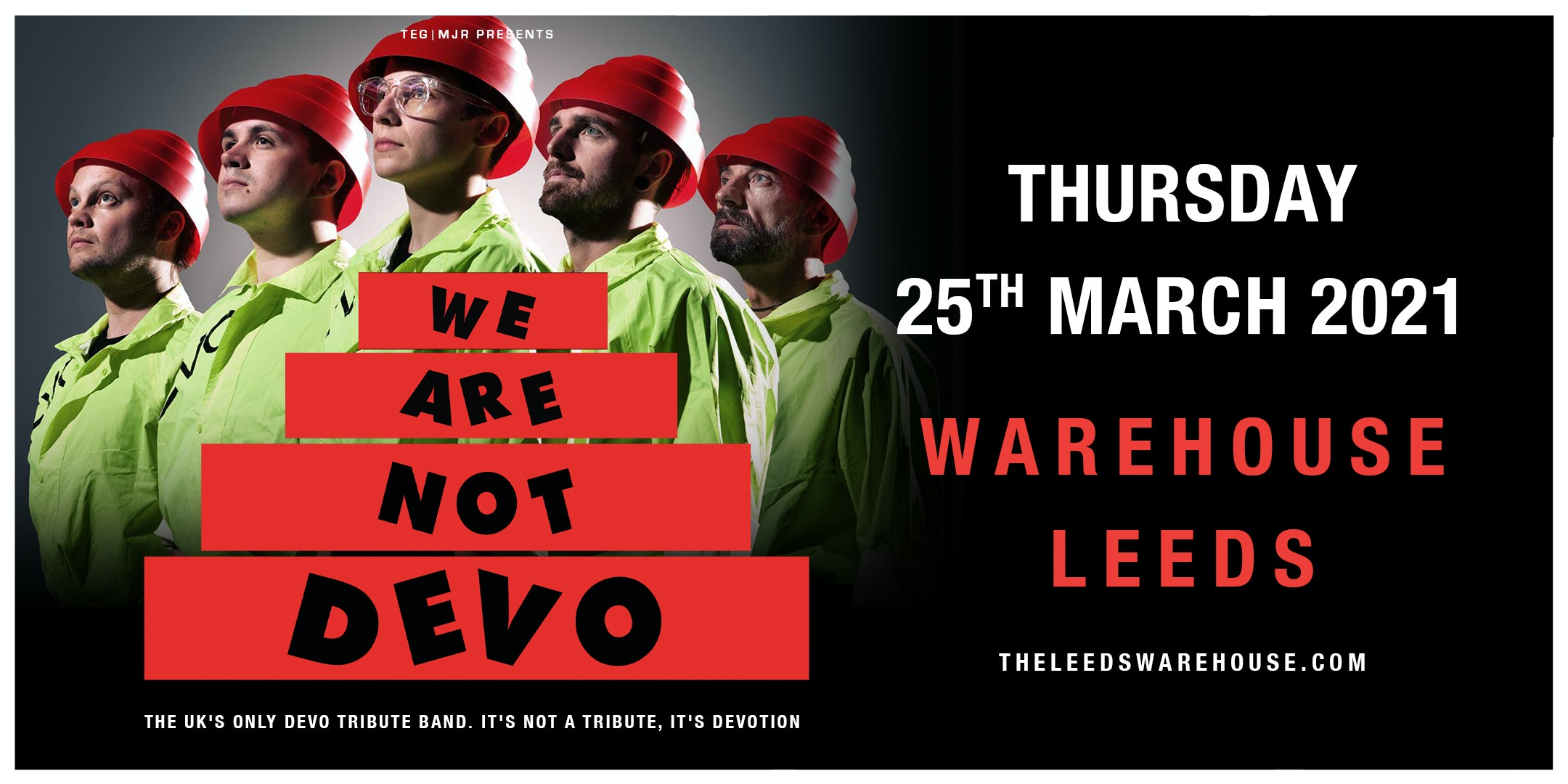 We are not DEVO – Live