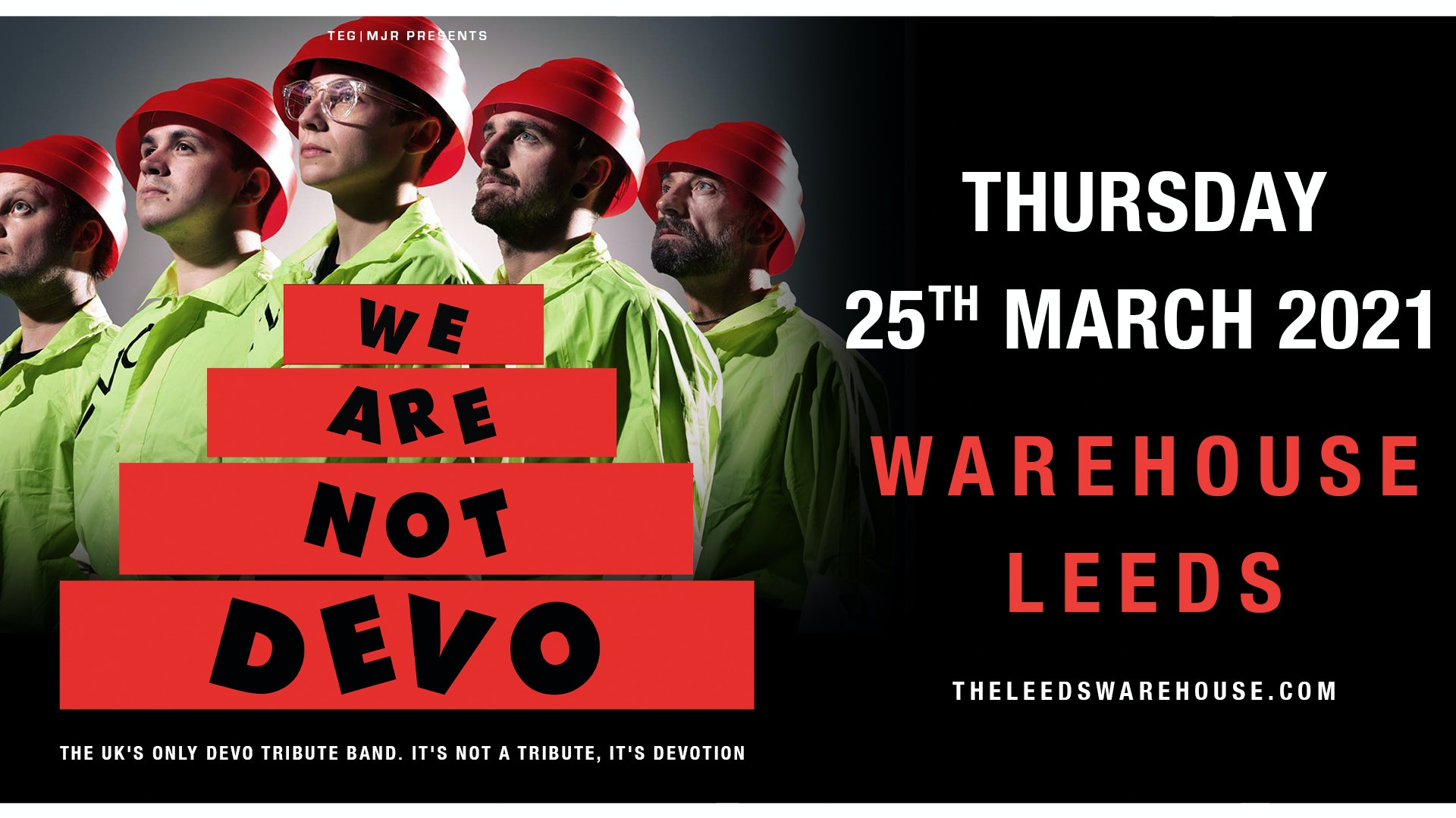 We are not DEVO – Live