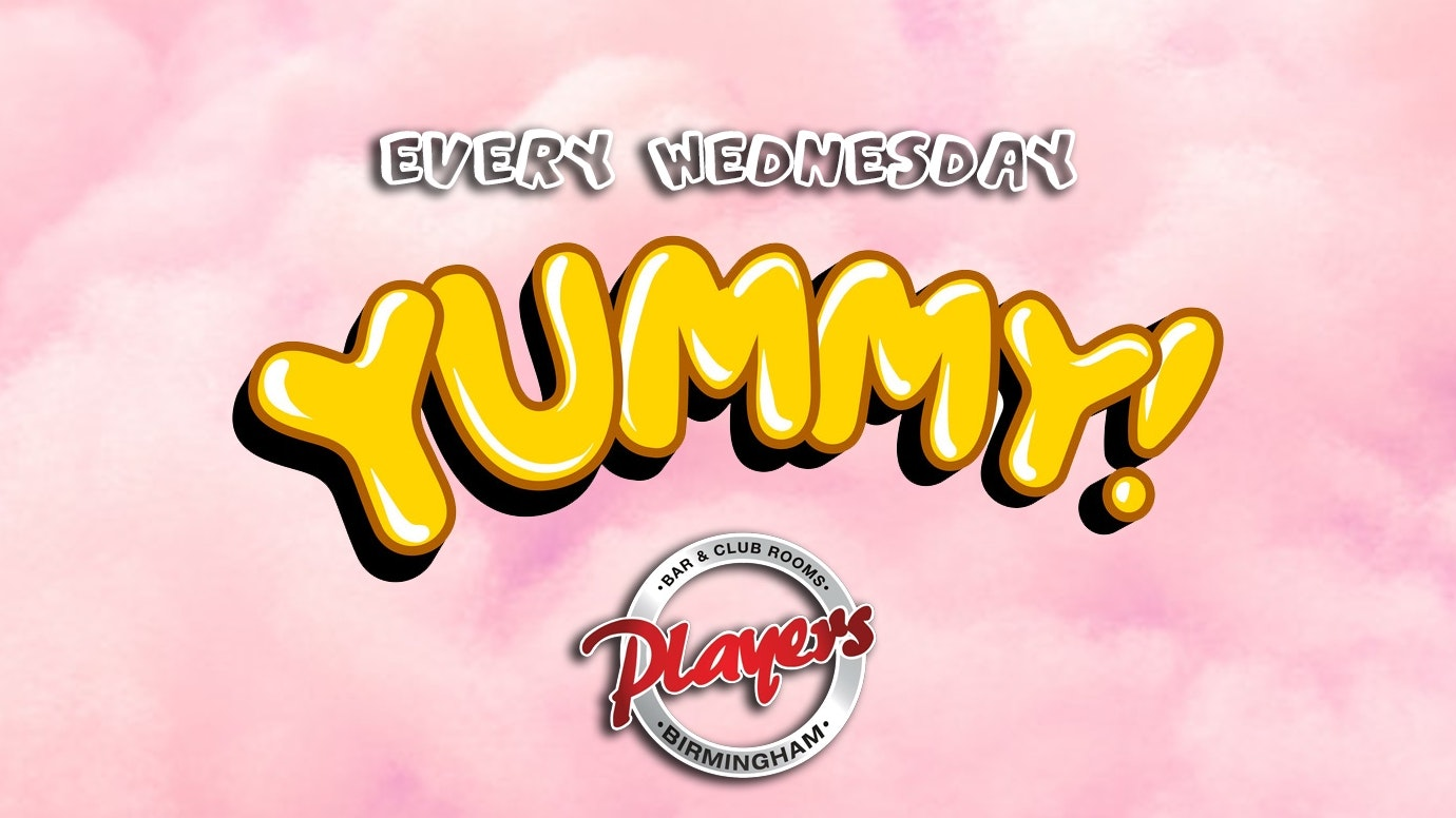 YUMMY! Weekly Wednesday nights at Players!
