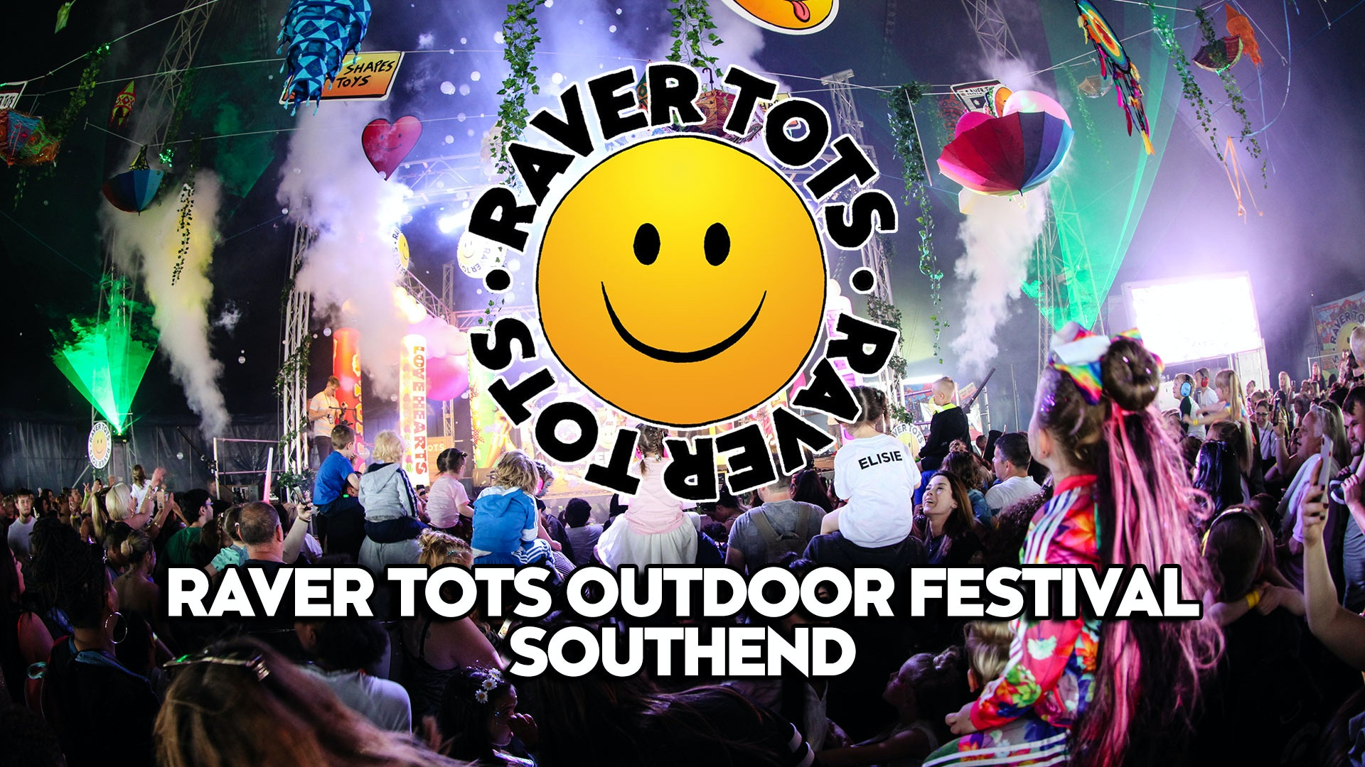 SOLD OUT! Raver Tots Outdoor Festival Essex July 2021