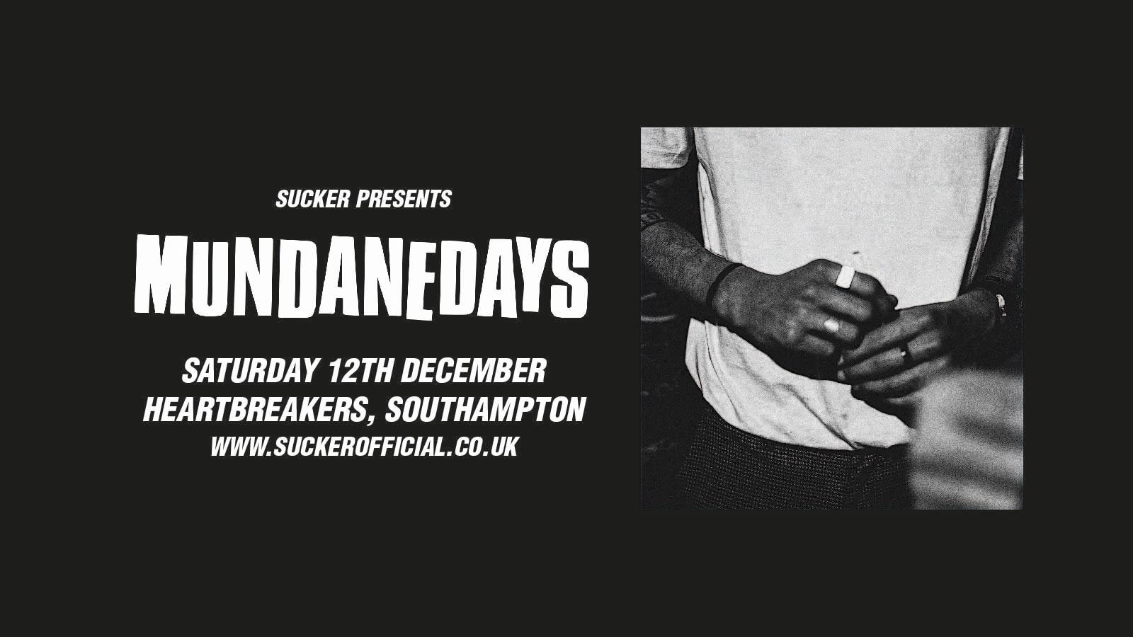 Mundane Days at Heartbreakers, Southampton