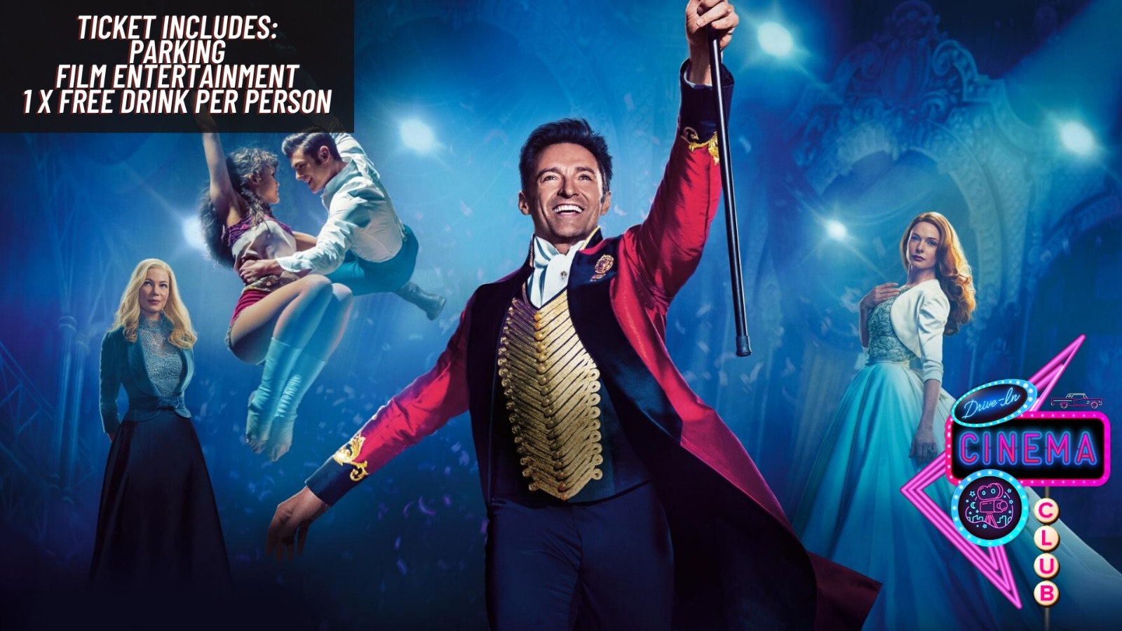 The Greatest Showman –  Sunday 9th August 16:30