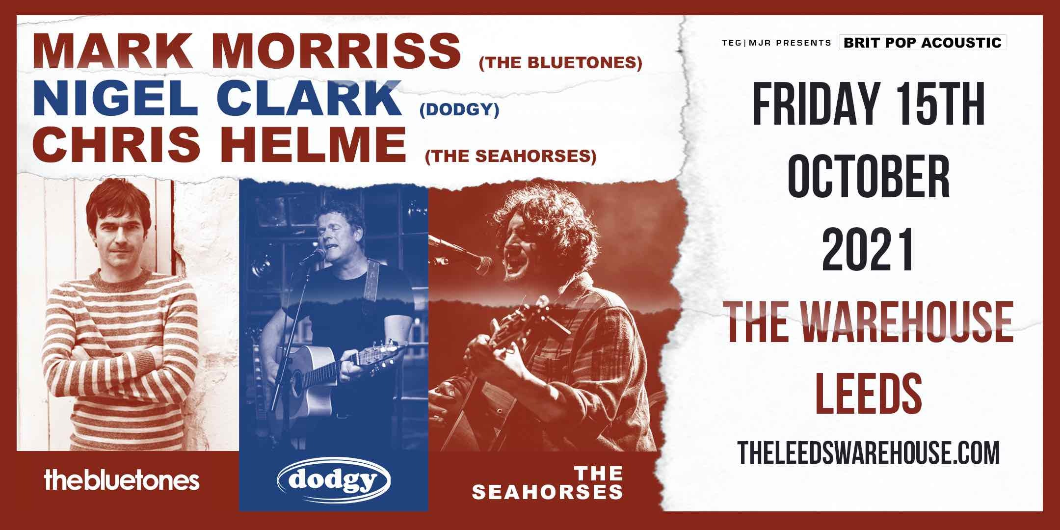 Britpop Acoustic: Mark Morriss (The Bluetones), Nigel Clarke (Dodgy) & Chris Helme (The Seahorses) – Live