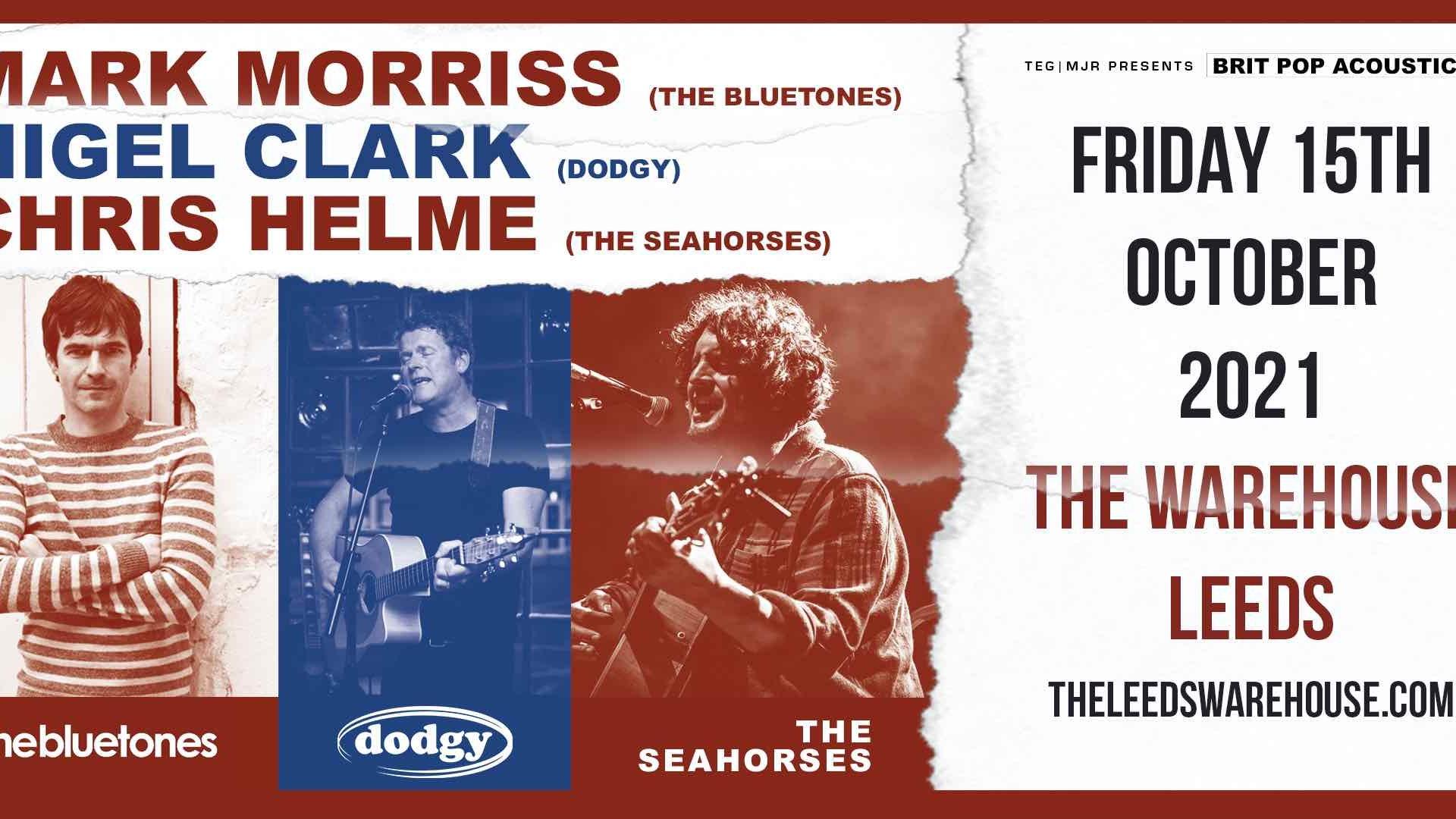 Britpop Acoustic: Mark Morriss (The Bluetones), Nigel Clarke (Dodgy) & Chris Helme (The Seahorses) – Live