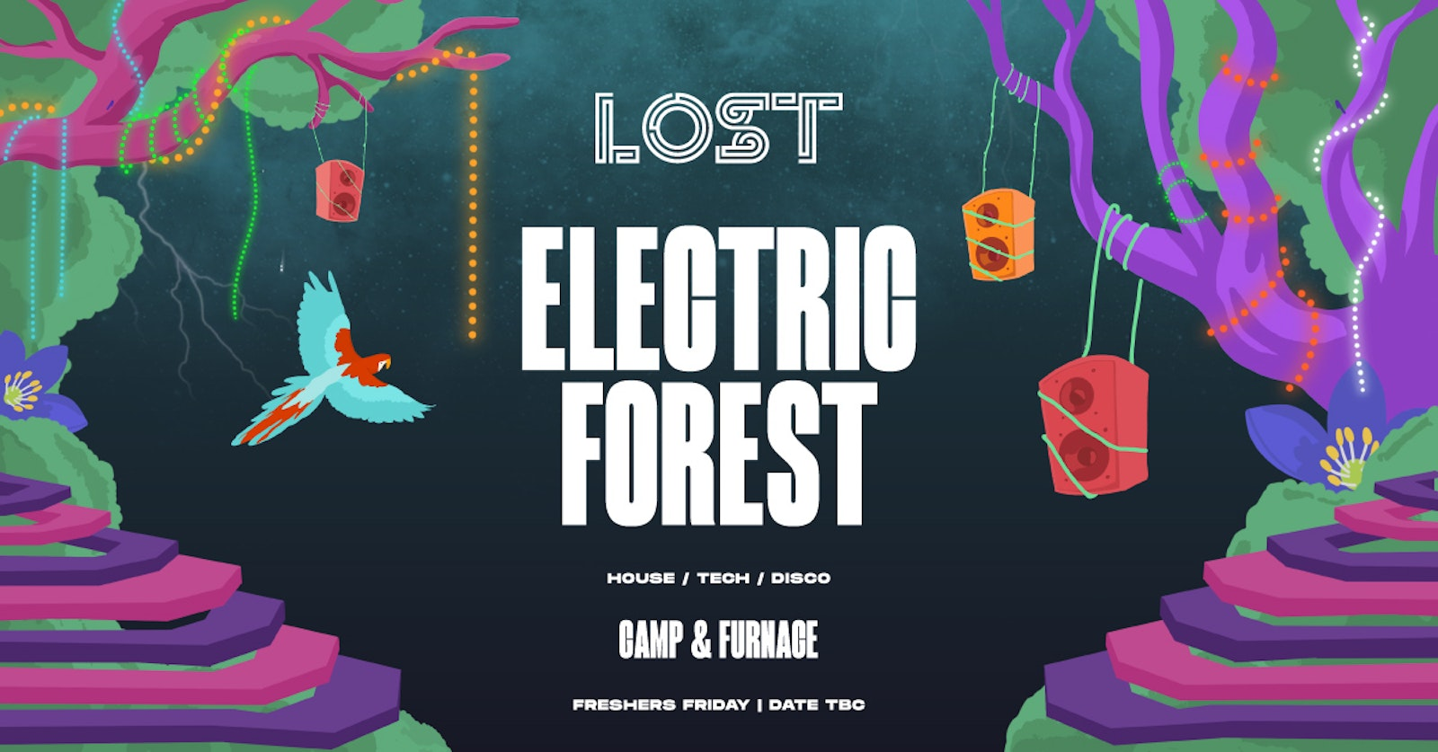 LOST Electric Forest : Liverpool Freshers 2020 : Date TBC