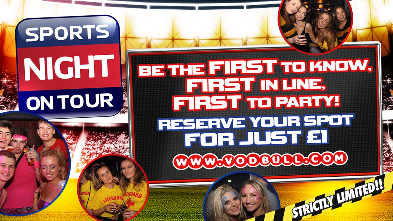 Be the First to know, First in line, First to Party at SPORTS NIGHT ON TOUR!!