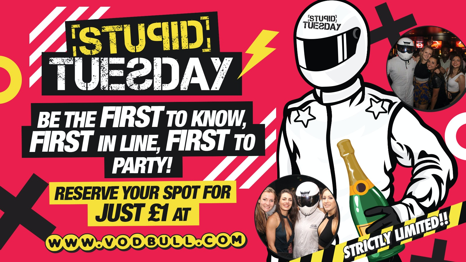 Be the First to know, First in line, First to Party at STUPID TUESDAY!!