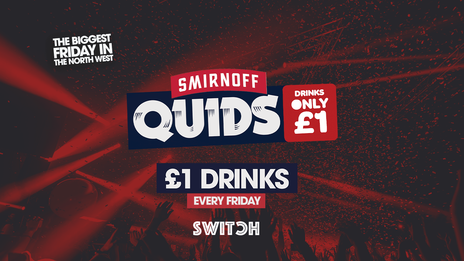 Switch presents QUIDS