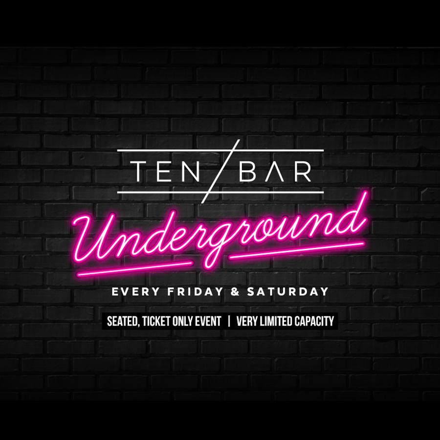 FRIDAY: Weekends @ Ten Bar Underground (Formerly Space)