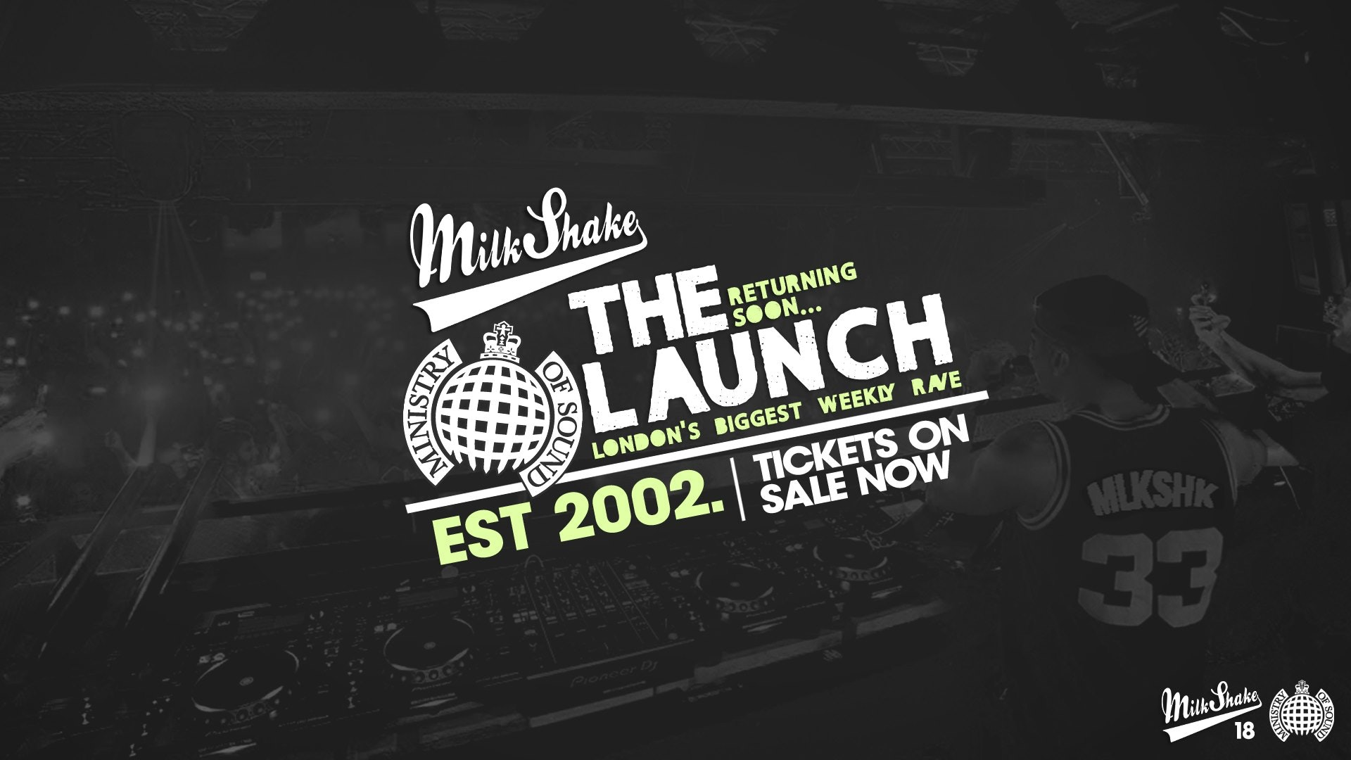 Milkshake, Ministry of Sound | The Official Freshers Launch Part 2!