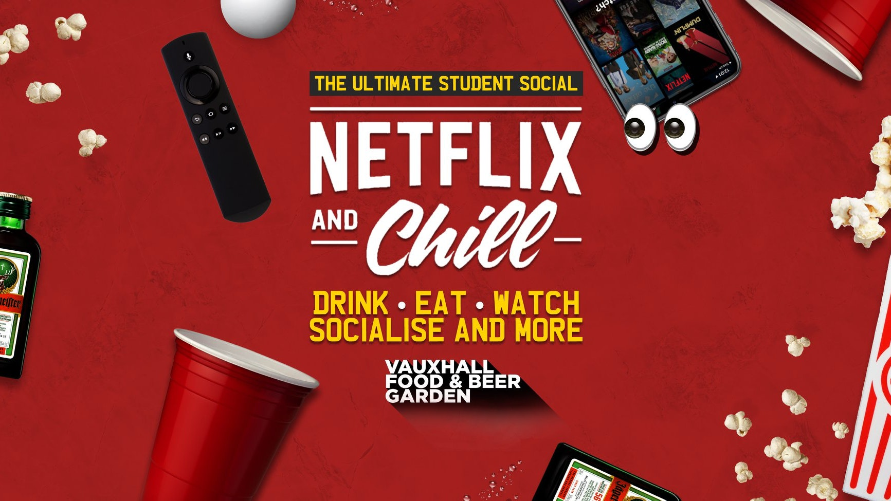 Netflix & Chill 👀The Ultimate Weekly Student Social 🎉 – £5 Tickets Out Now!
