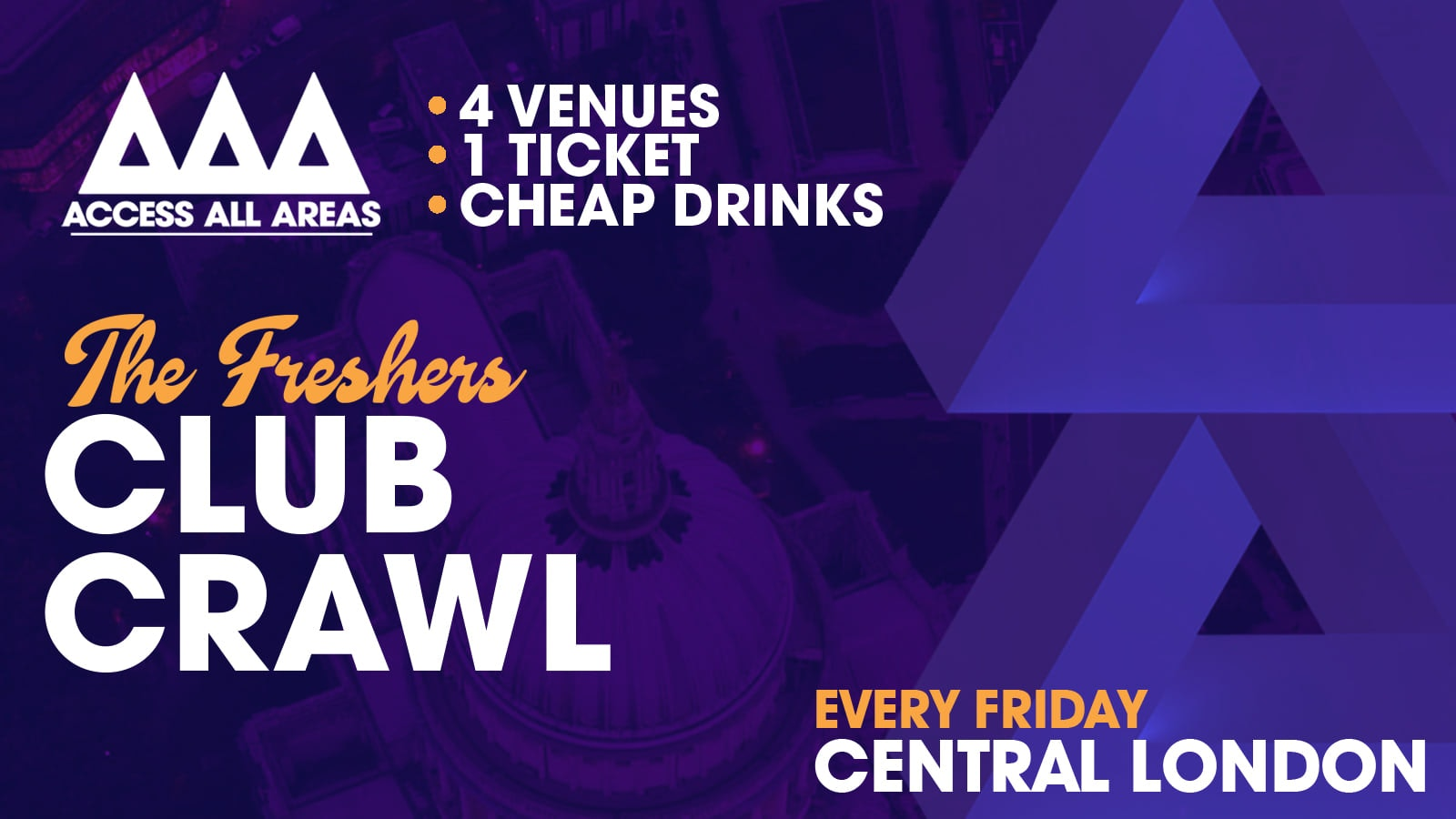 Access All Areas Club Crawl – The Freshers Finale | 4 Clubs 1 Ticket 😍