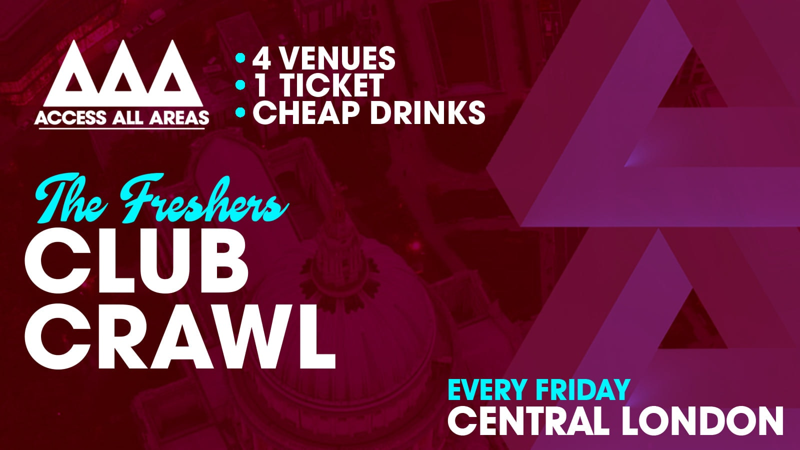 Access All Areas Club Crawl – London Freshers 2020 | 4 Clubs 1 Ticket 😍