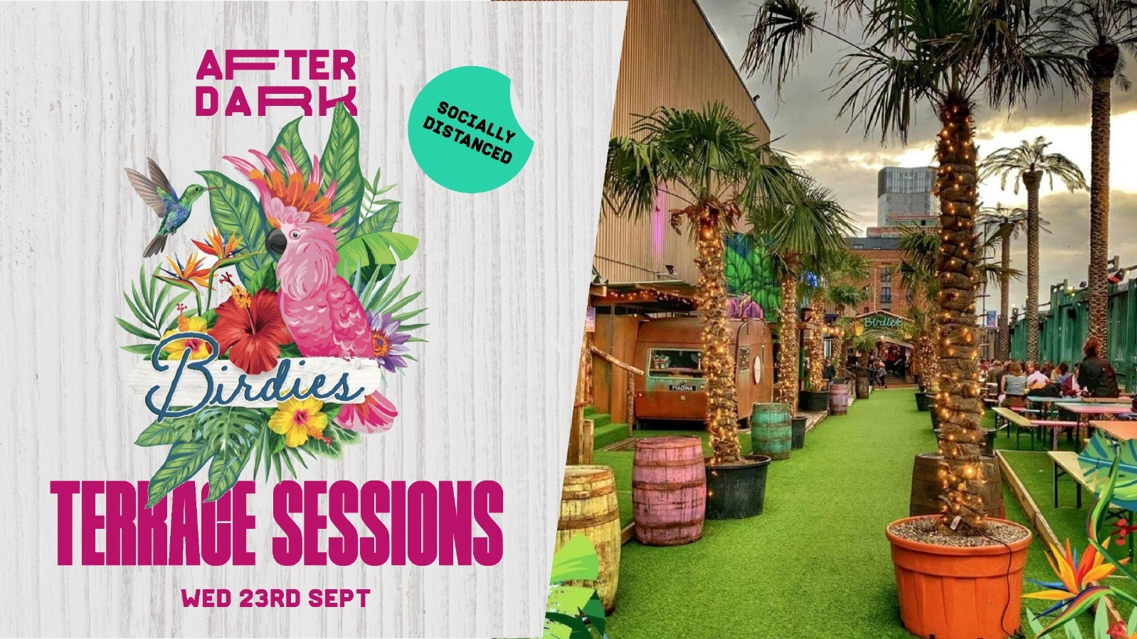 AfterDark Terrace Sessions : Birdies  : Wed 23rd Sep