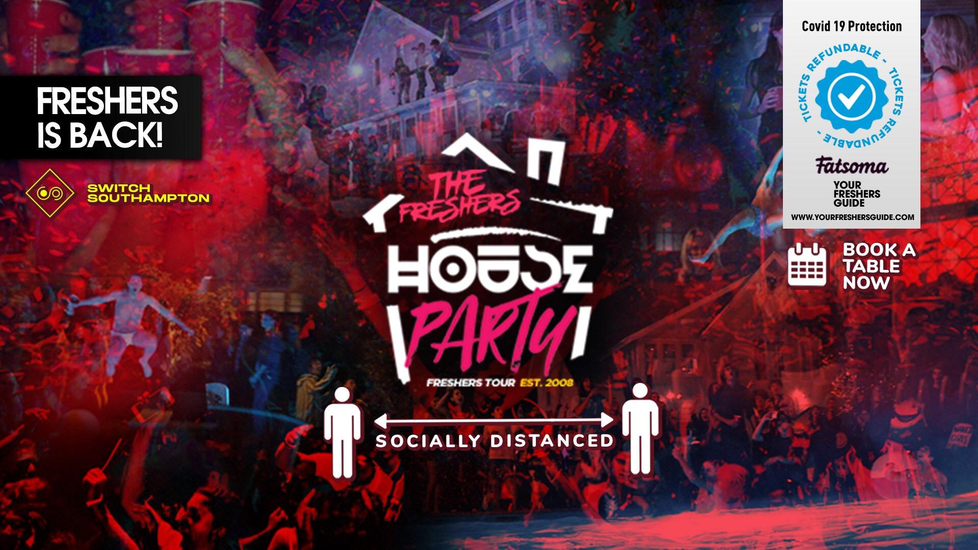 The Socially Distanced Freshers House Party // Southampton Freshers 2020 – Tickets ONLY £5 per person!