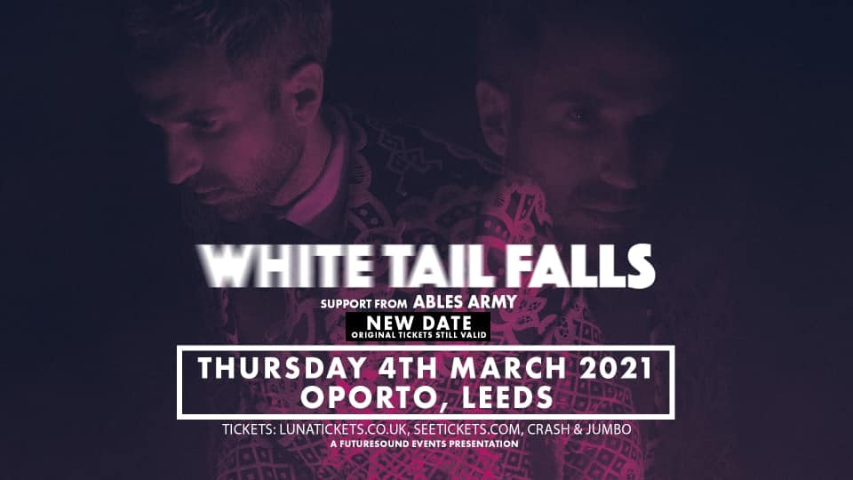 White Tail Falls + Ables Army // New Date