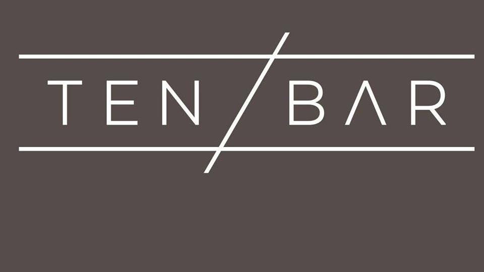 Ten Bar Friday 25th September table bookings