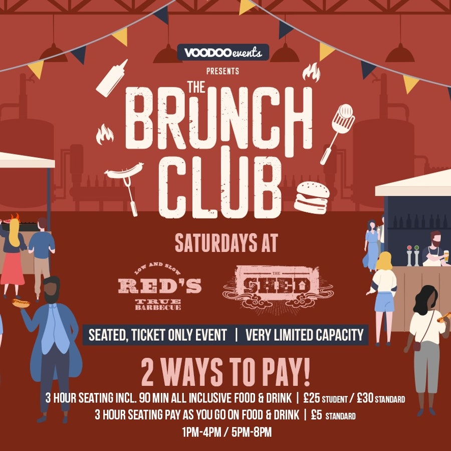 The Brunch Club Saturday @ The Shed