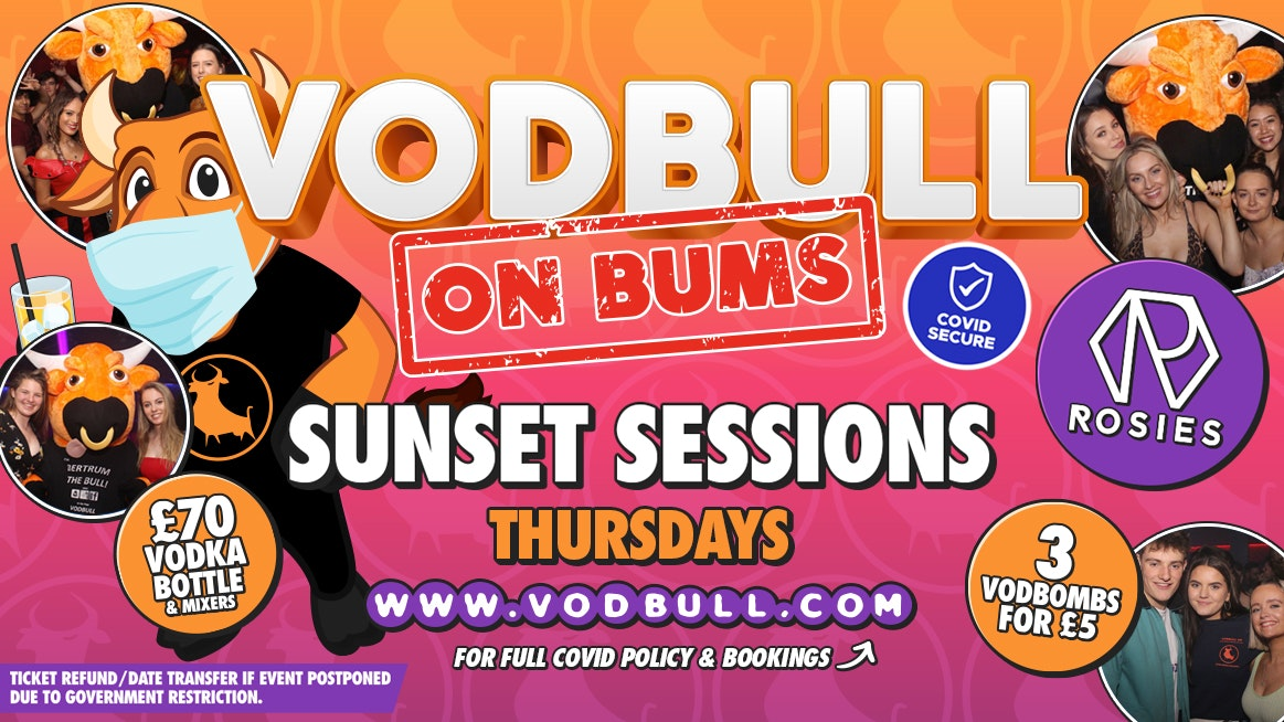 Vodbull on Bums ♛ SUNSET SESSION ♛ POSTPONED!!