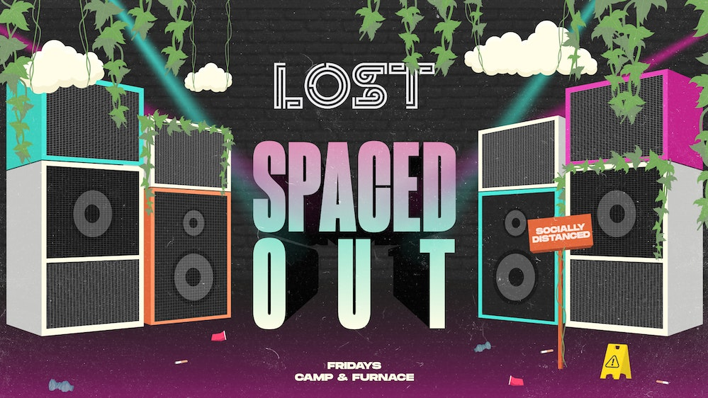LOST Friday's : Spaced Out : Camp & Furnace : 2nd Oct