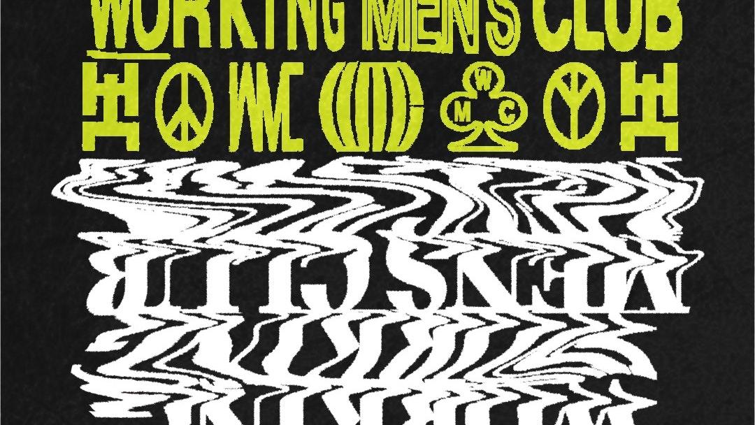 Working Men's Club : Arts Club  : 29th April 2021
