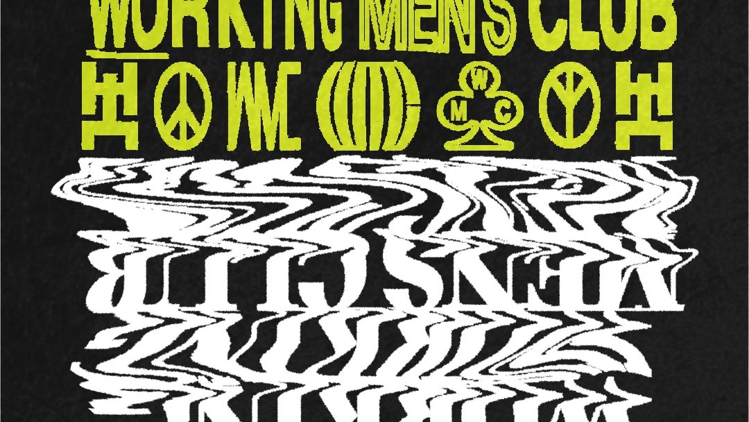 Working Men's Club : Arts Club  : 29th April 2021
