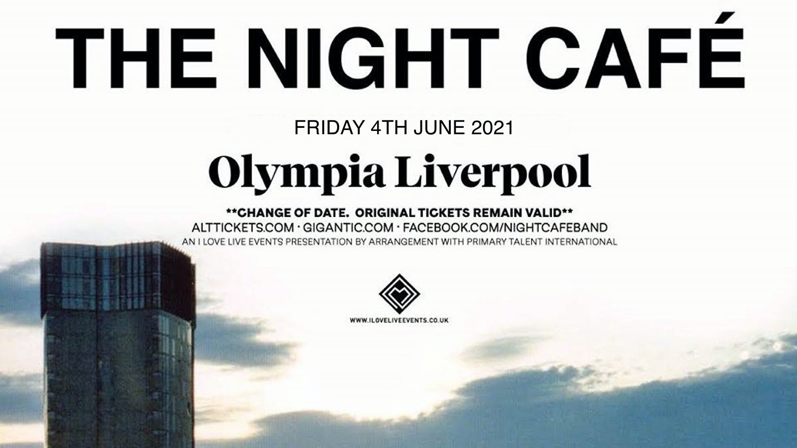 The Night Café : Liverpool Olympia : 4th June 2021