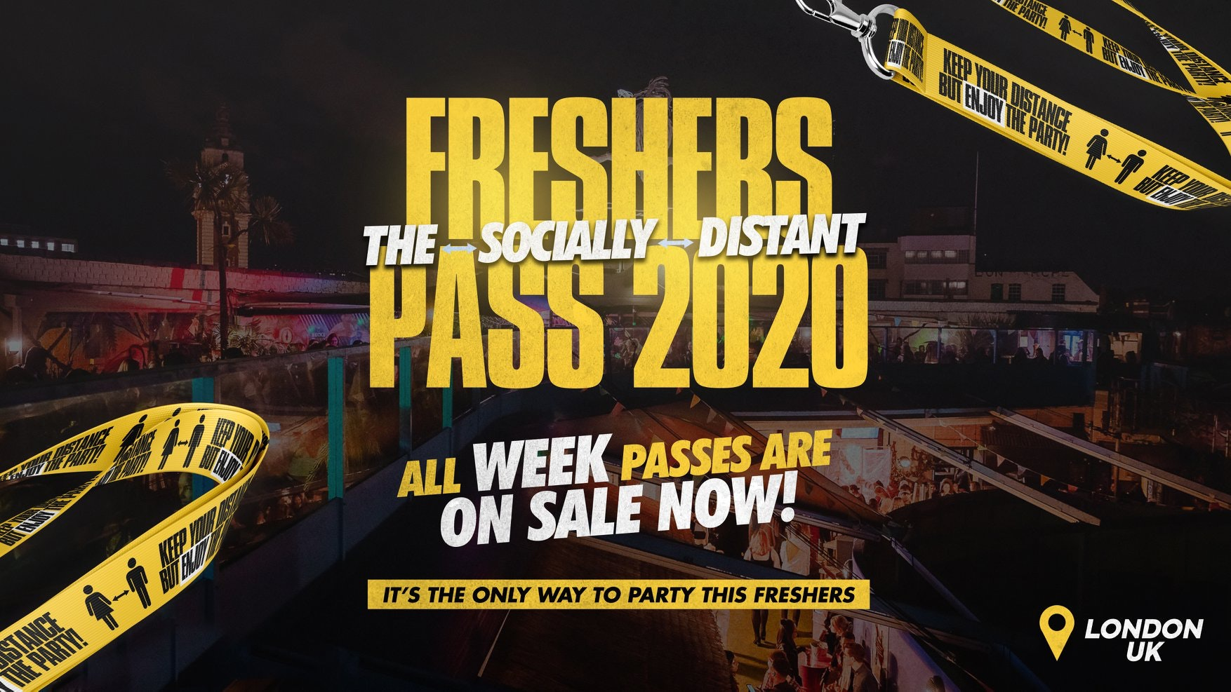 London Freshers 2020 – The Socially Distant Freshers Pass 🎉(On Sale Now!)
