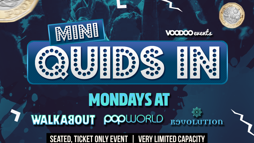Mini Quids @ Walkabout