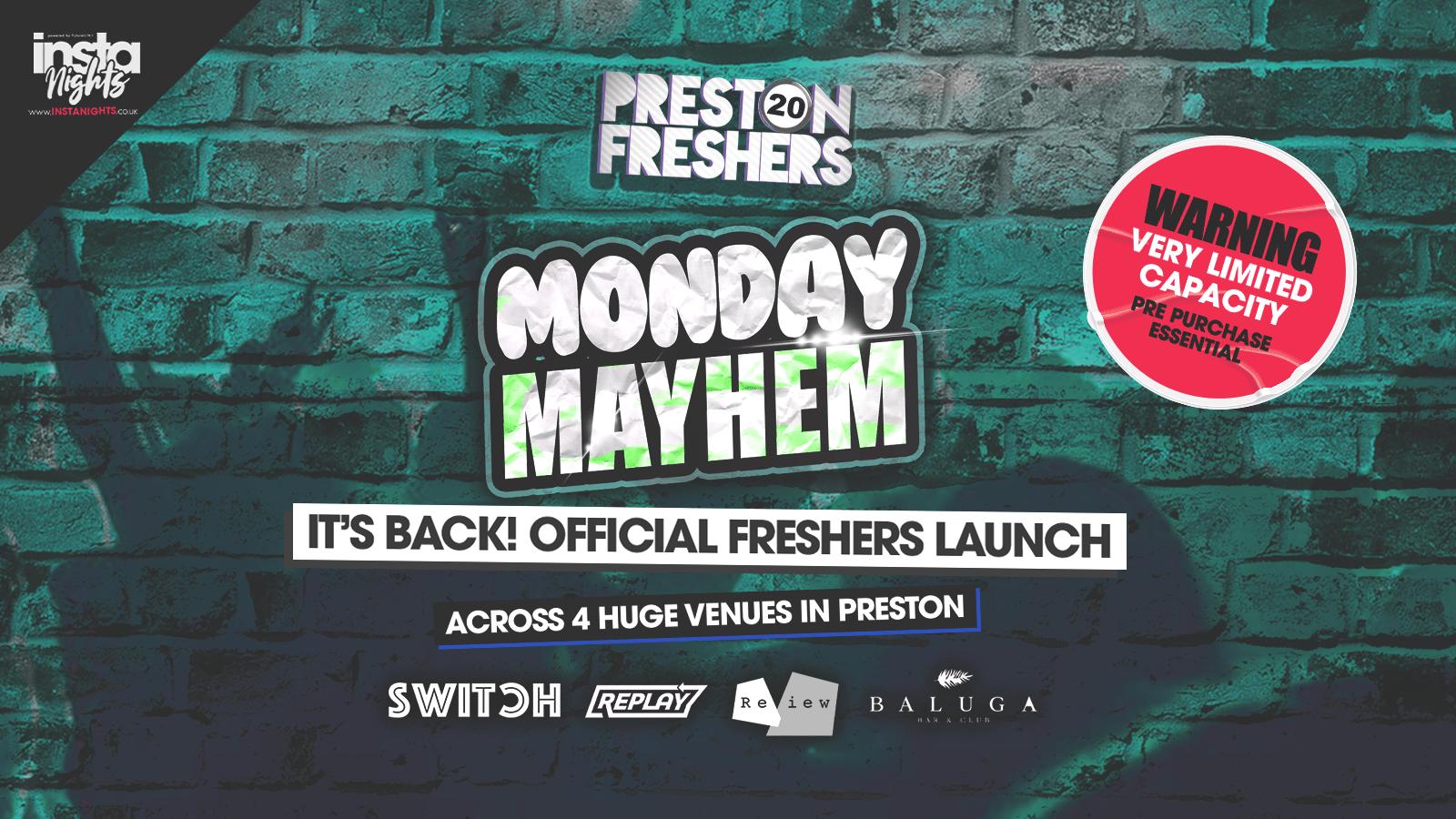 Monday Mayhem FRESHERS WEEK – It's BACK – Across 4 venues
