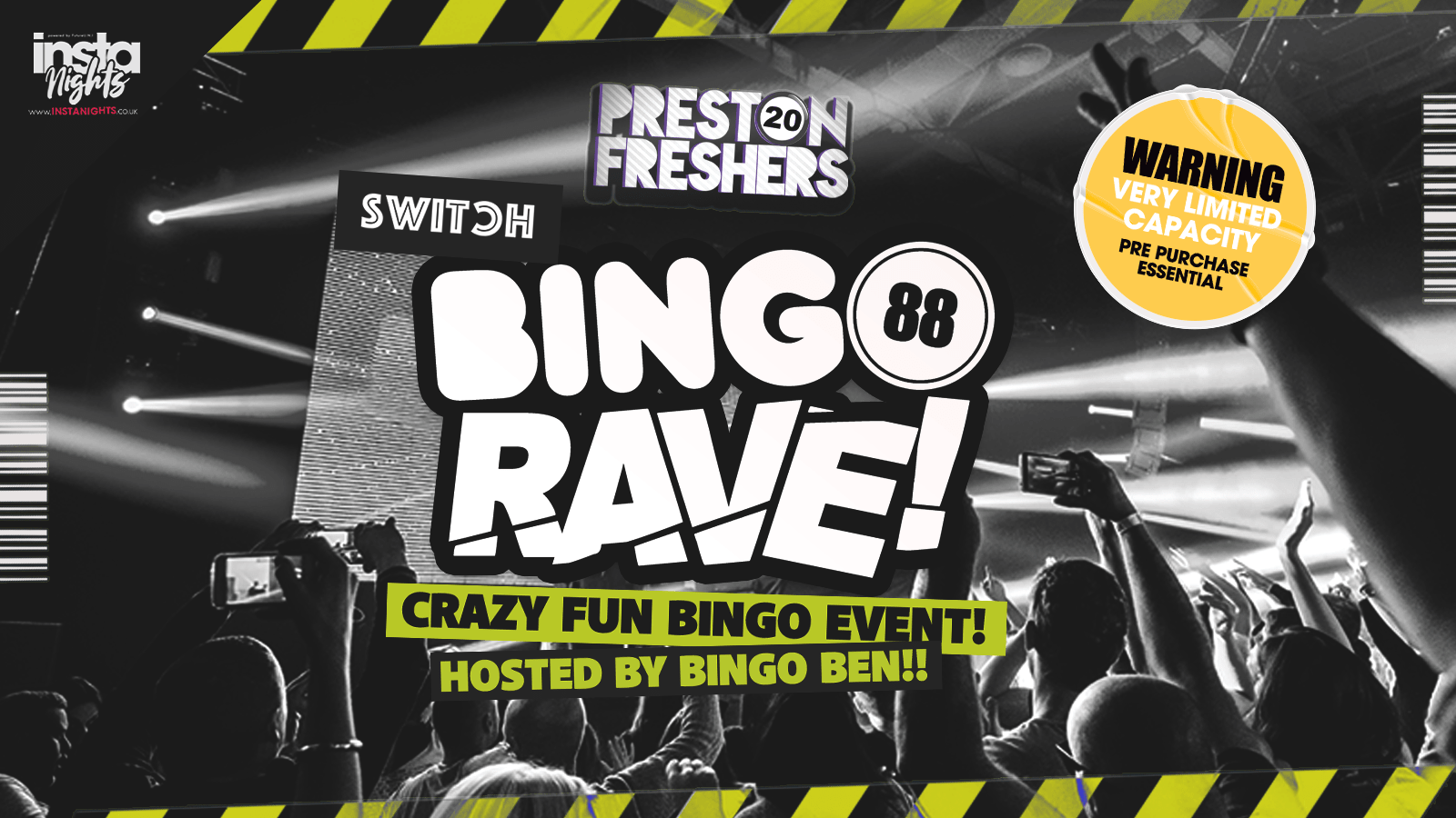 Bingo RAVE! The Freshers Launch at SWITCH