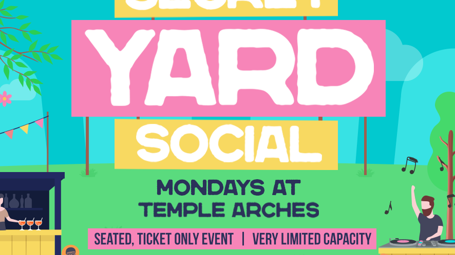 Secret Yard Social @ Temple Arches