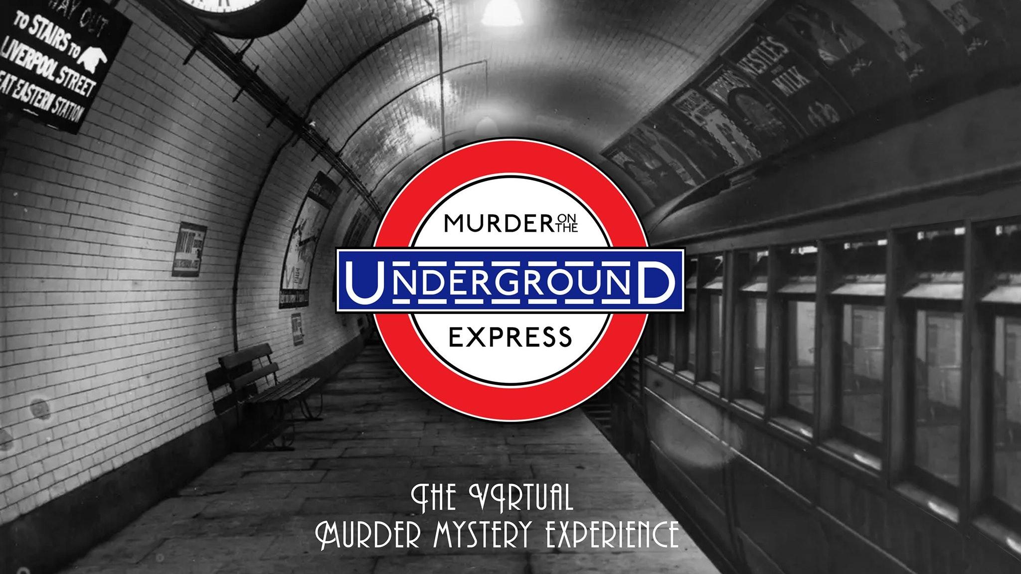 MURDER ON THE UNDERGROUND EXPRESS 🚇🔪 – Online Immersive Murder Mystery Session 🔍