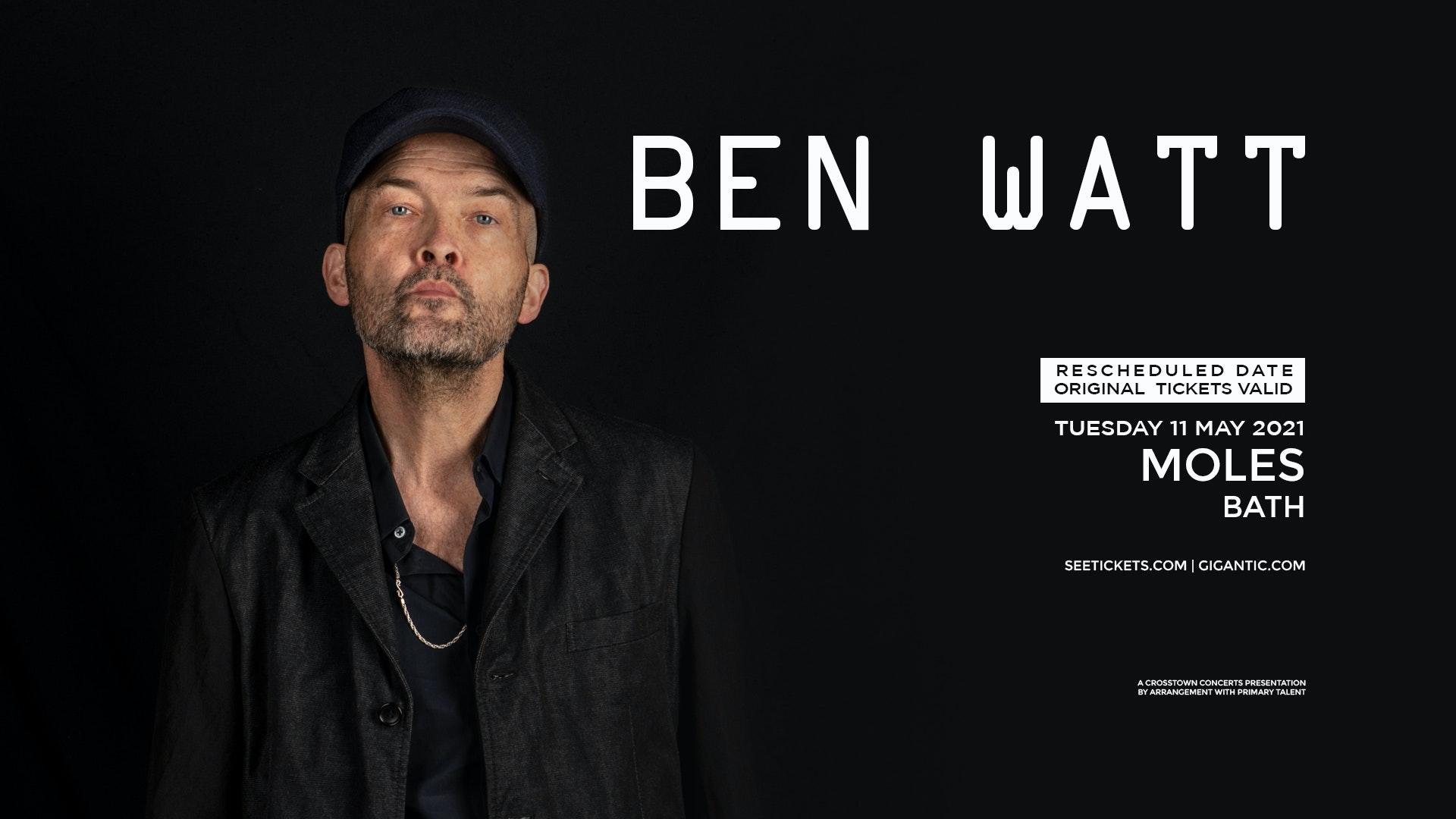 Ben Watt at Moles – CANCELLED