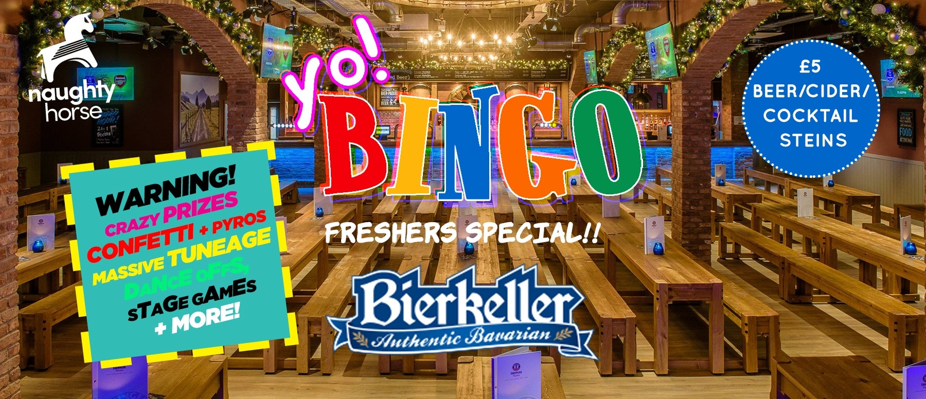 Freshers 2021 Rave Bingo! £5 steins all night long! LIMITED £1 tickets NOW ON SALE!